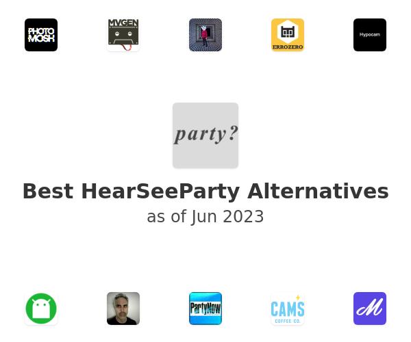 Best HearSeeParty Alternatives
