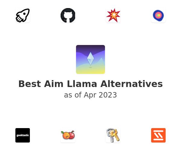 Best Aim Llama Alternatives