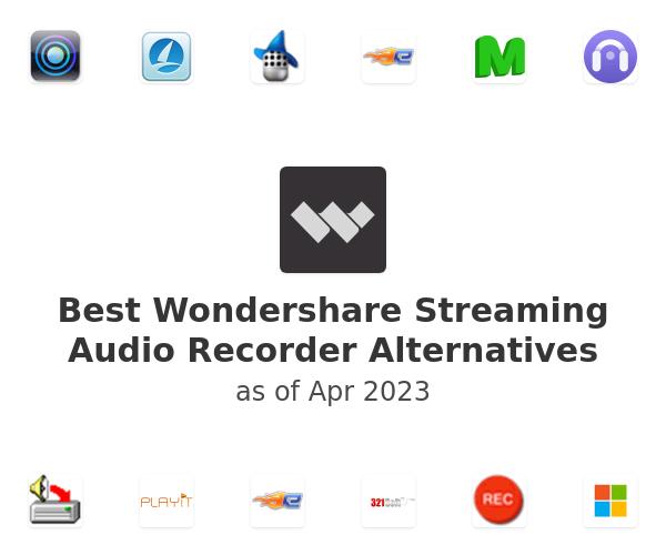 Best Wondershare Streaming Audio Recorder Alternatives