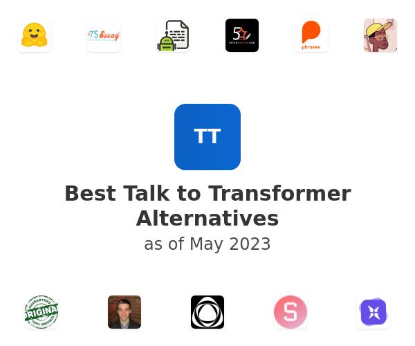 Best Talk to Transformer Alternatives