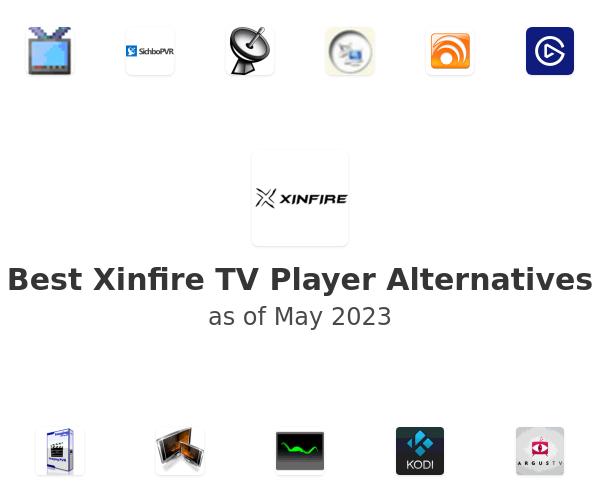 Best Xinfire TV Player Alternatives