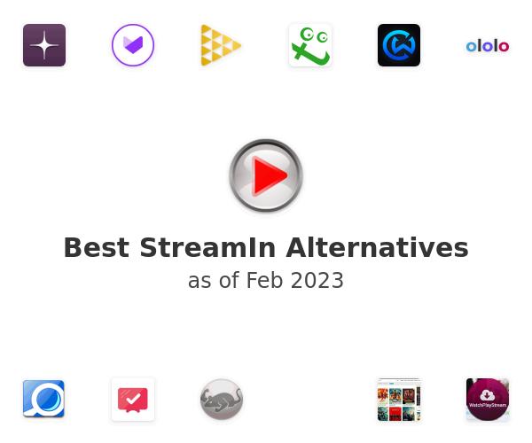 Best StreamIn Alternatives