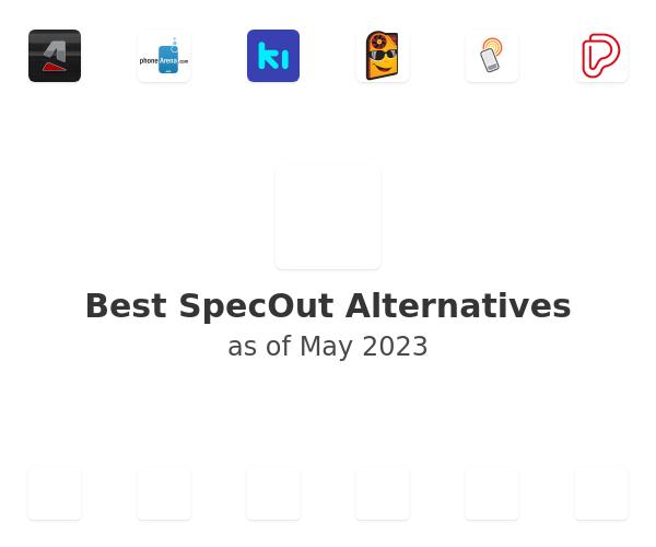 Best SpecOut Alternatives