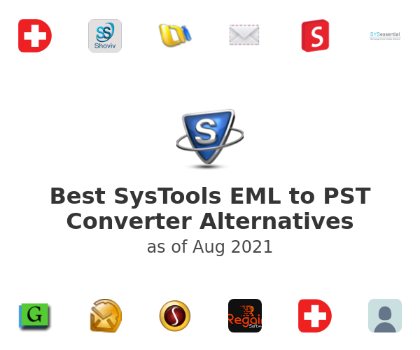 Best SysTools EML to PST Converter Alternatives