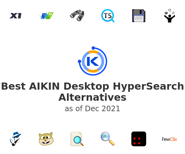 Best AIKIN Desktop HyperSearch Alternatives