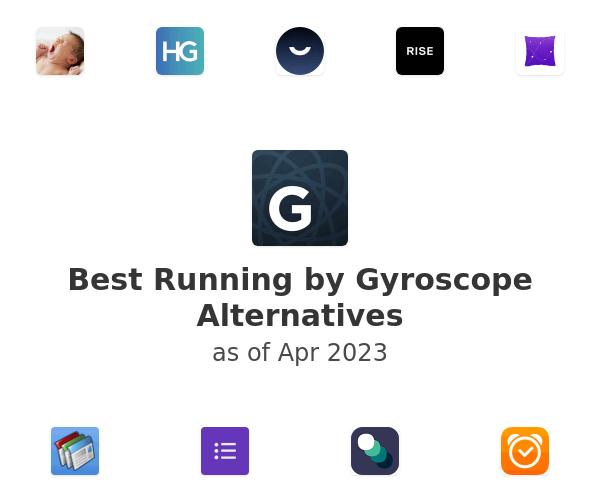 Best Running by Gyroscope Alternatives