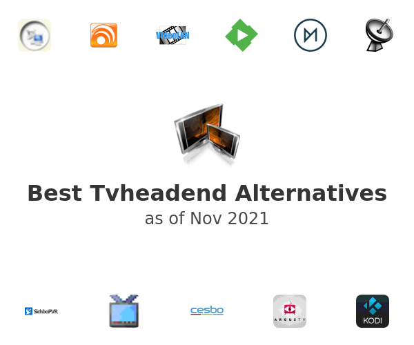 Best Tvheadend Alternatives
