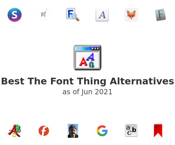 Best The Font Thing Alternatives