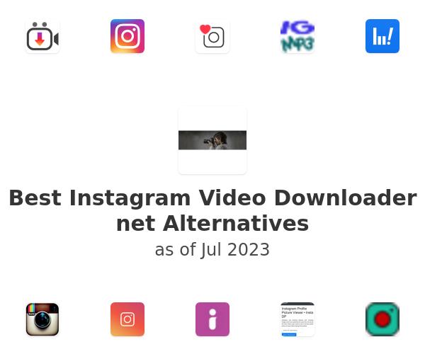 Best Instagram Video Downloader net Alternatives