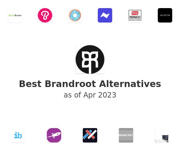Best Brandroot Alternatives