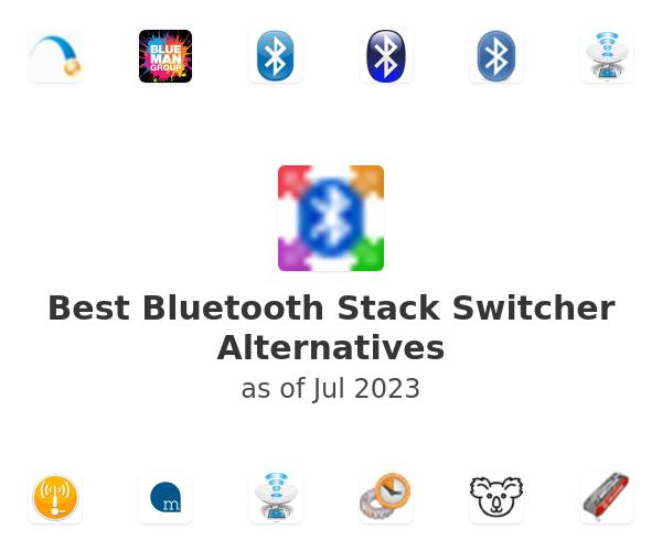 Best Bluetooth Stack Switcher Alternatives