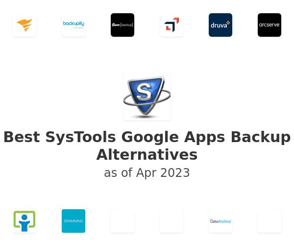 Best SysTools Google Apps Backup Alternatives