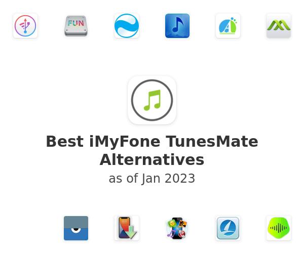 Best iMyFone TunesMate Alternatives