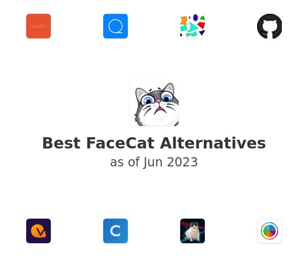 Best FaceCat Alternatives