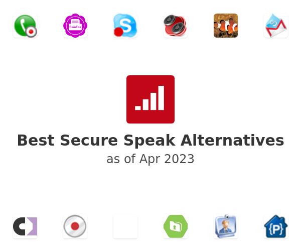 Best Secure Speak Alternatives