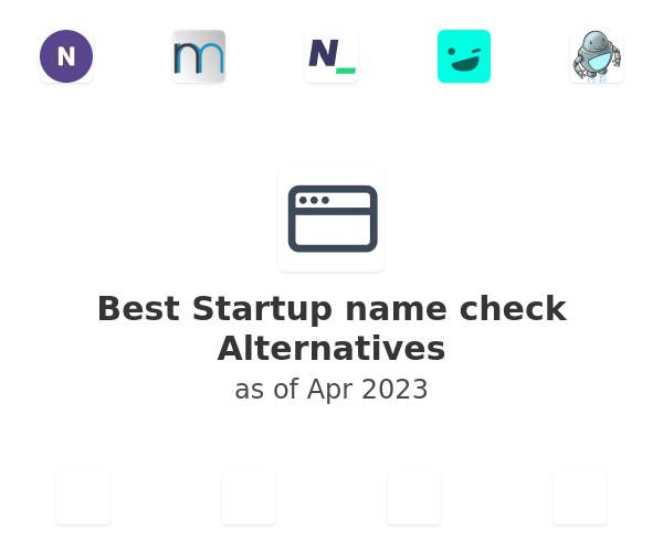 Best Startup name check Alternatives