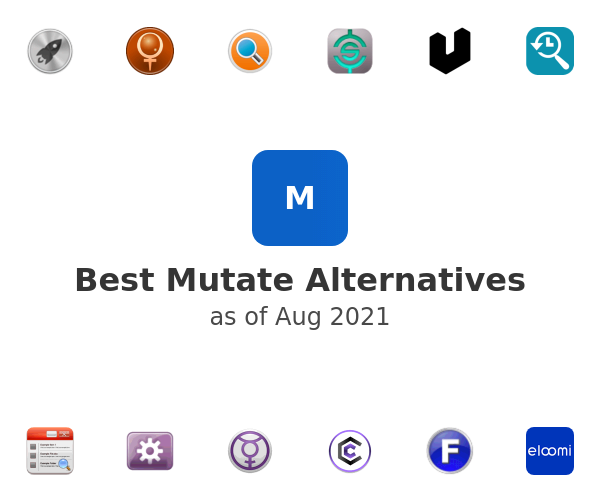 Best Mutate Alternatives