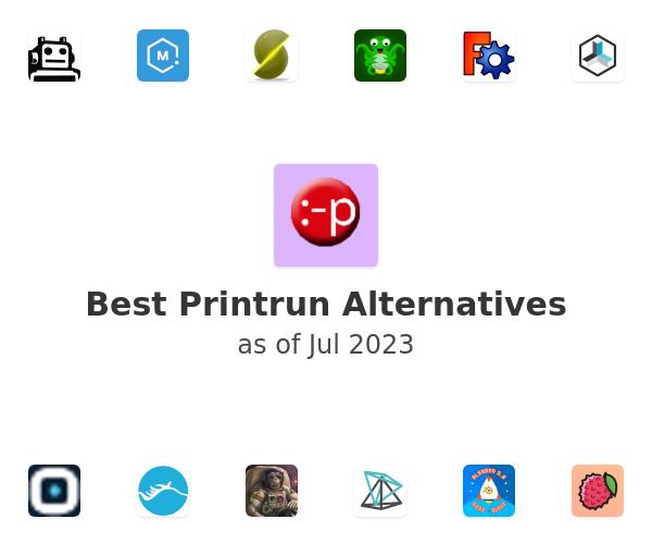 Best Printrun Alternatives