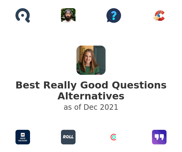 Best Really Good Questions Alternatives