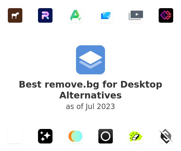 Best remove.bg for Desktop Alternatives