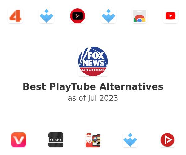 Best PlayTube Alternatives