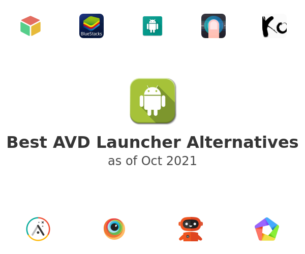 Best AVD Launcher Alternatives