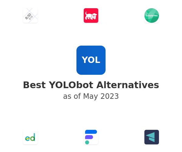 Best YOLObot Alternatives