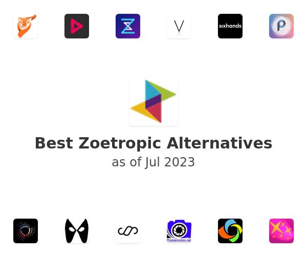 Best Zoetropic Alternatives