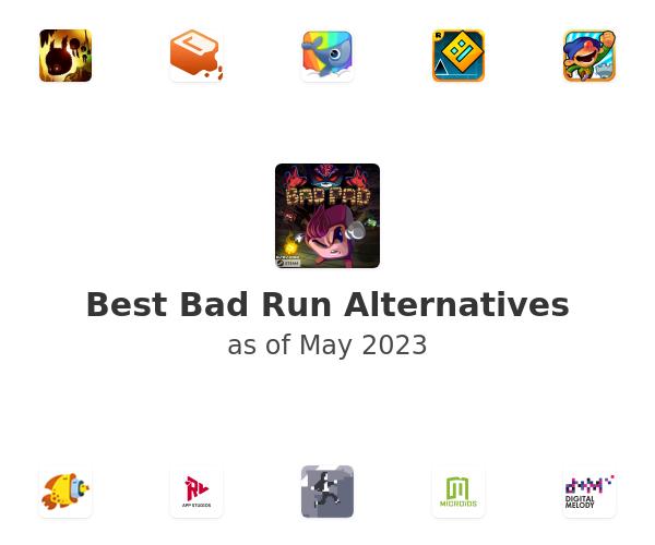 Best Bad Run Alternatives