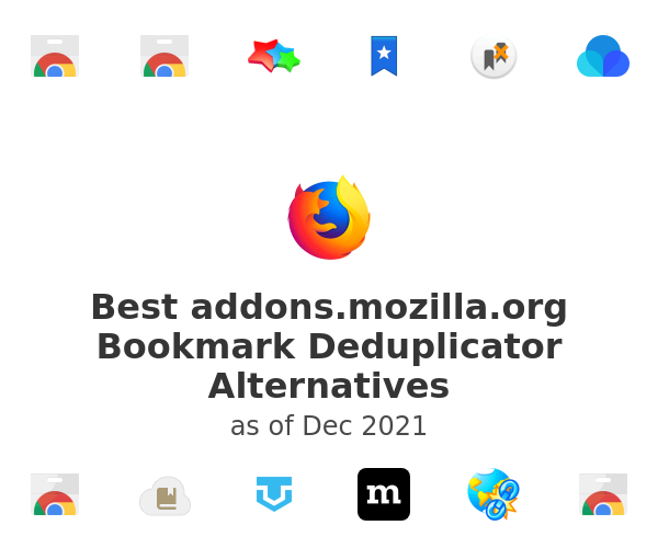 Best addons.mozilla.org Bookmark Deduplicator Alternatives