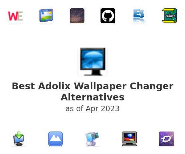 Best Adolix Wallpaper Changer Alternatives