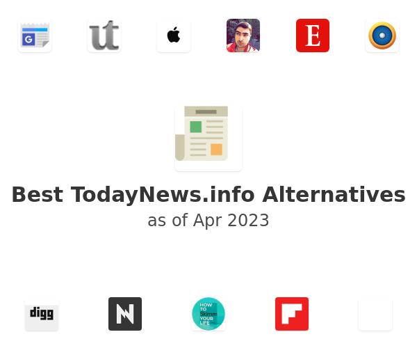 Best TodayNews.info Alternatives
