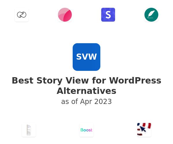 Best Story View for WordPress Alternatives