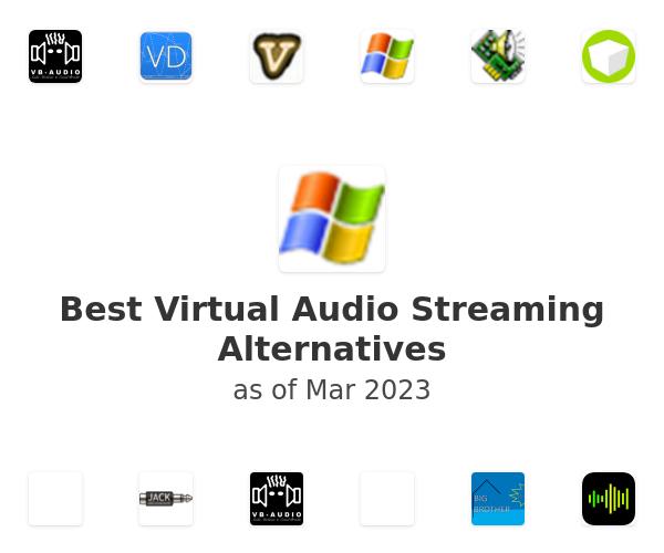 Best Virtual Audio Streaming Alternatives