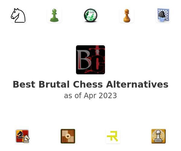 Best Brutal Chess Alternatives