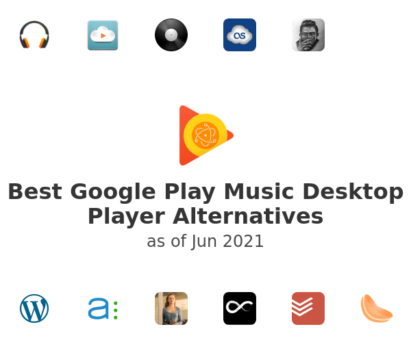 Best Google Play Music Desktop Player Alternatives