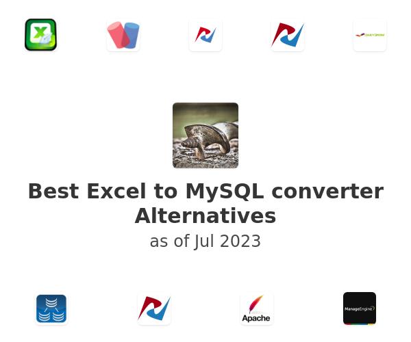 Best Excel to MySQL converter Alternatives
