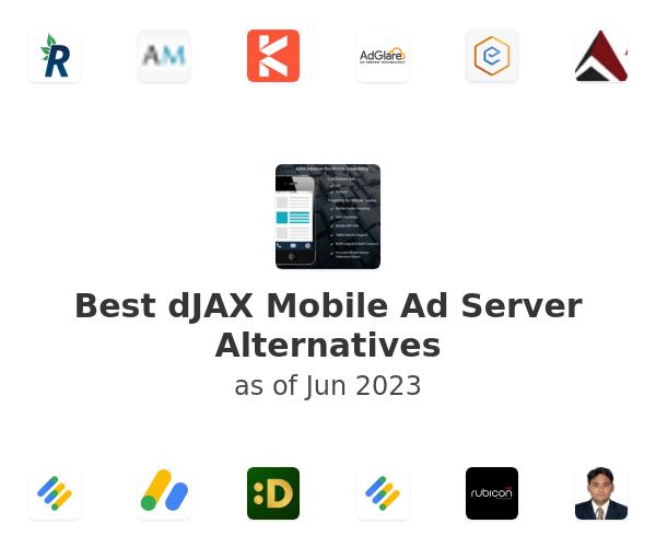 Best dJAX Mobile Ad Server Alternatives