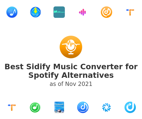 Best Sidify Music Converter for Spotify Alternatives