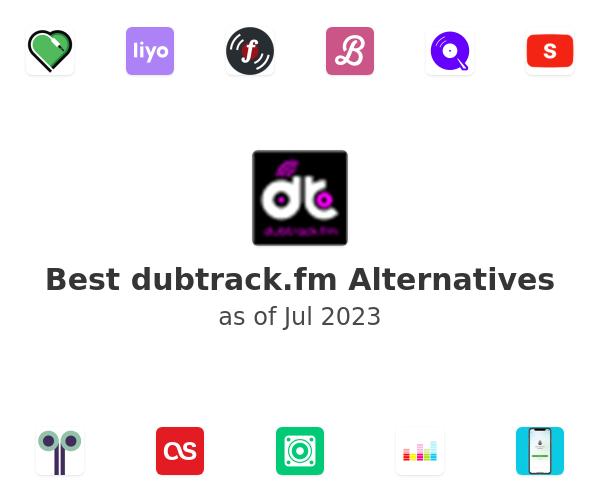 Best dubtrack.fm Alternatives