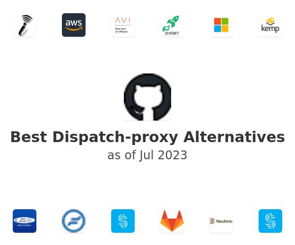 Best Dispatch-proxy Alternatives