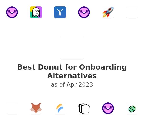Best Donut for Onboarding Alternatives