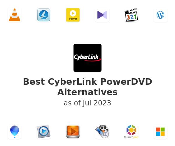 Best CyberLink PowerDVD Alternatives