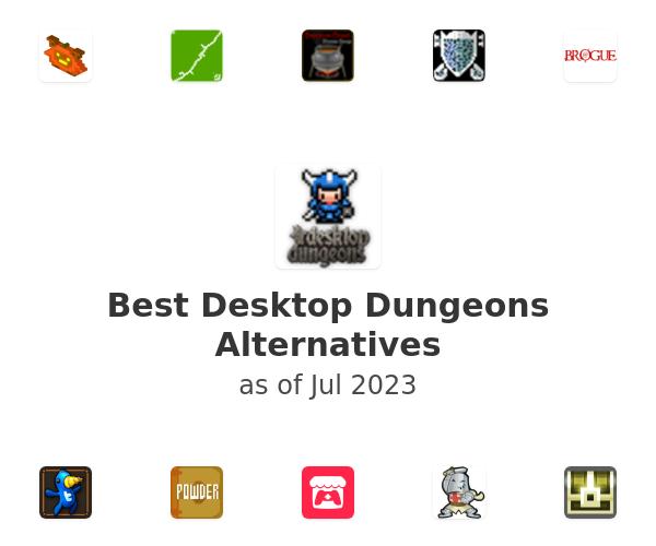 Best Desktop Dungeons Alternatives