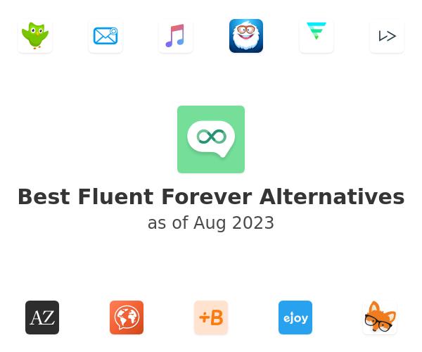Best Fluent Forever Alternatives