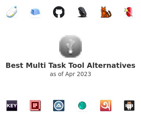Best Multi Task Tool Alternatives