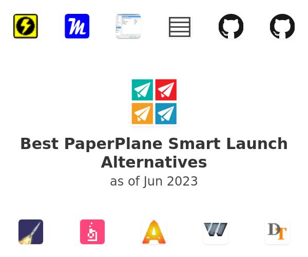 Best PaperPlane Smart Launch Alternatives