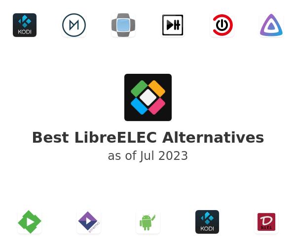 Best LibreELEC Alternatives