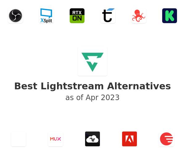 Best Lightstream Alternatives