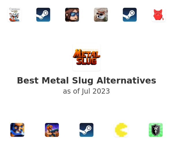Best Metal Slug Alternatives